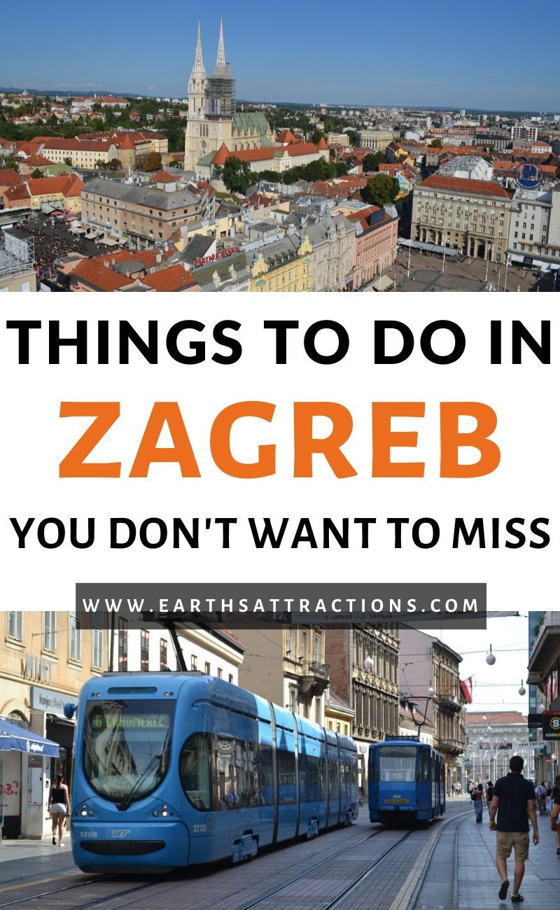 A Local S Travel Guide To Zagreb Croatia Earth S Attractions Travel Guides By Locals Travel Itineraries Travel Tips And More Croatia Travel Europe Travel Destinations Cool Places To Visit
