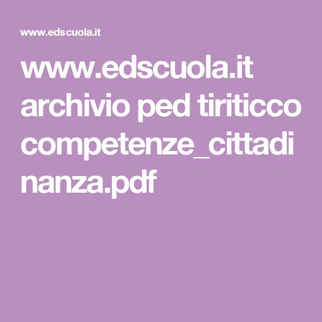 www.edscuola.it archivio ped tiriticco competenze_cittadinanza.pdf