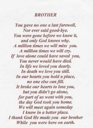 Memorial Poems For Deceased Brother Google Search Big Brother Quotes Brother Poems From Sister Brother Quotes