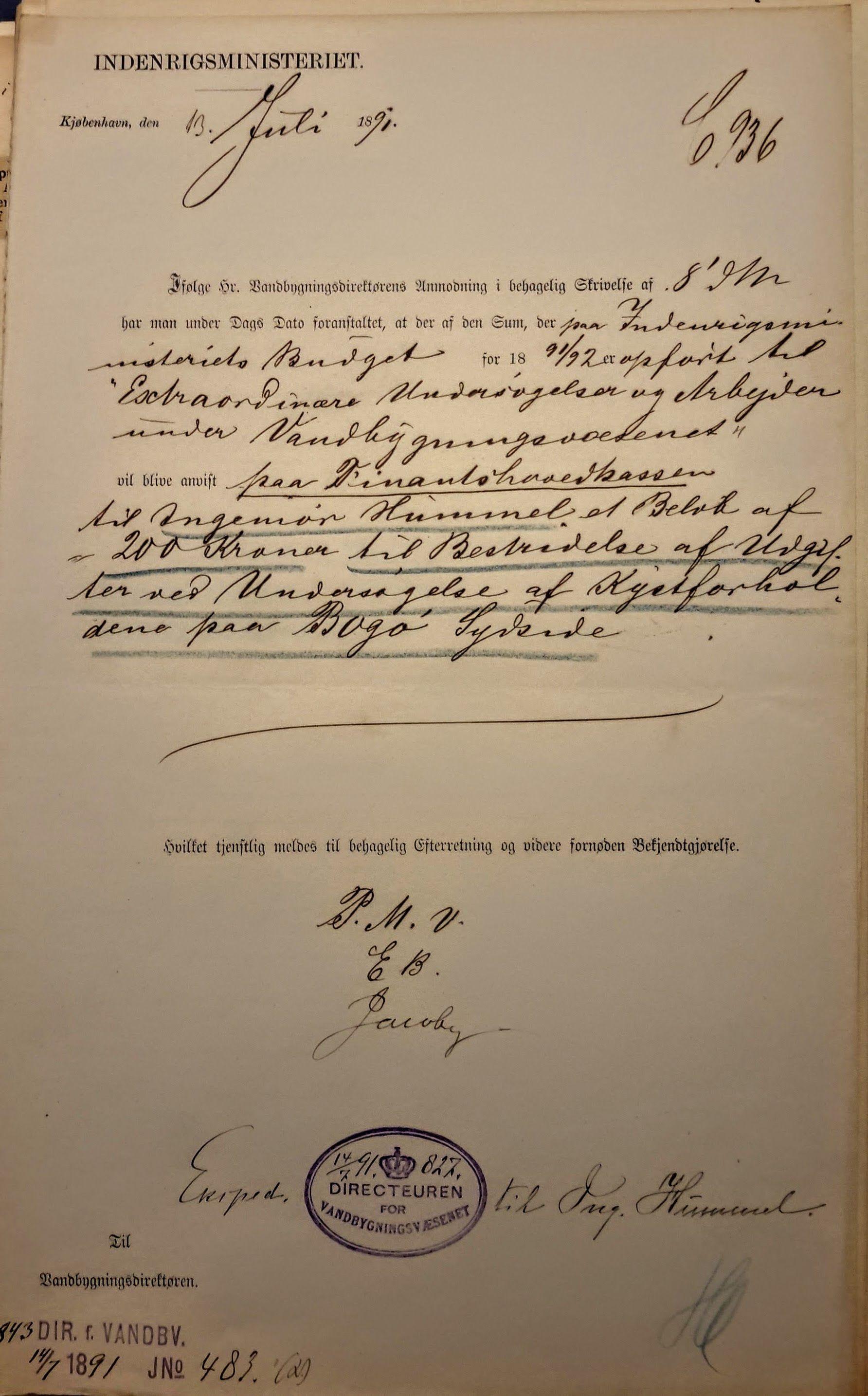 Et glimt fra KARENS hjemhavns historie. Brev af 13. juli 1891 fra Indenrigsministeriet til Vandbygningsdirektøren med bevilling til, at ingeniør Hummel kan foretage en undersøgelse af kystforholdene på Bogøs sydside. Kilde: Vandbygningsdirektoratets journalsager om havn på Bogø 1889-1946. GXe 100. Rigsarkivet