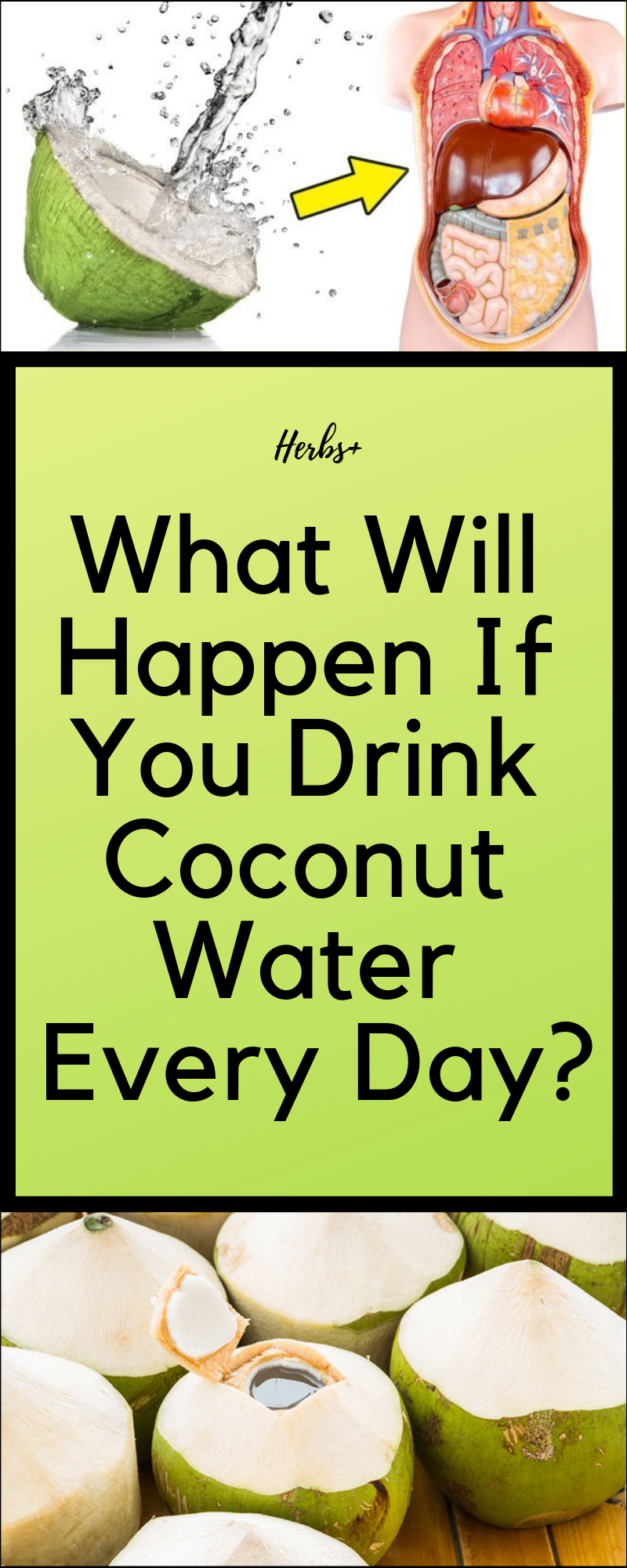 What Will Happen If You Drink Coconut Water Every Day Holistic Health Remedies Healthy Juices Coconut Water