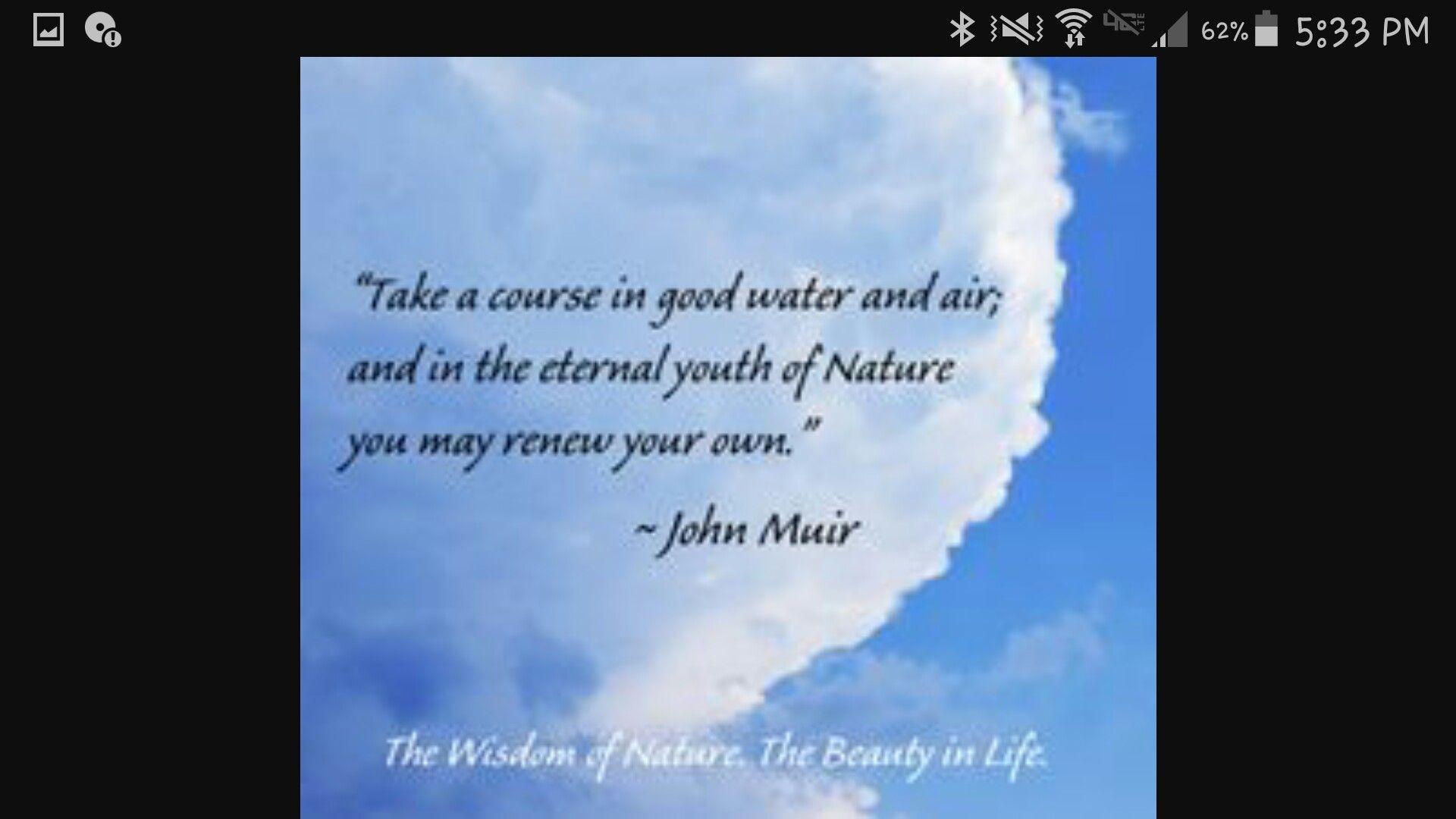 Pin By Sam Pendley On My Inspirational Board John Muir Nature