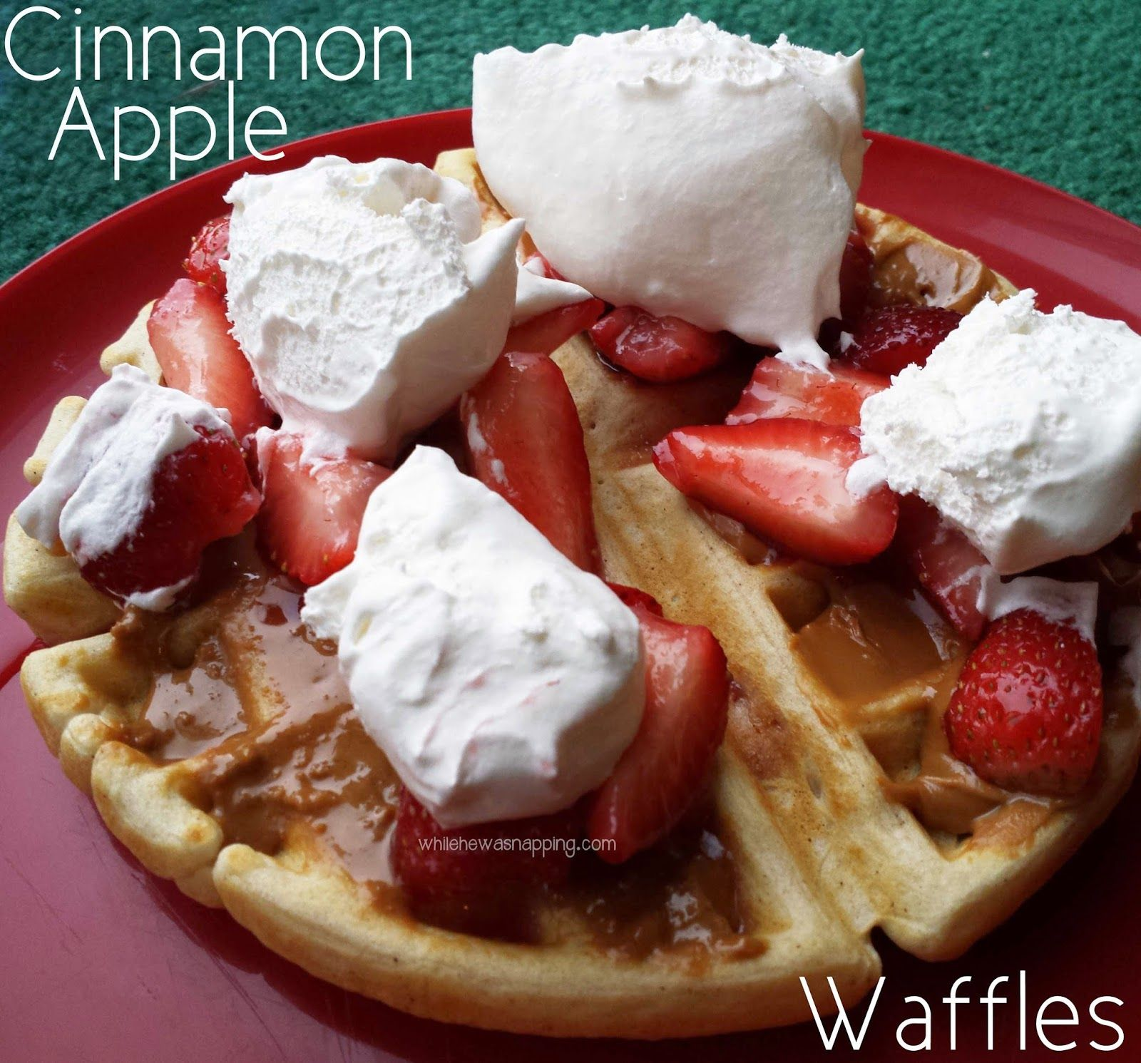 While He Was Napping: Cinnamon Apple Waffles