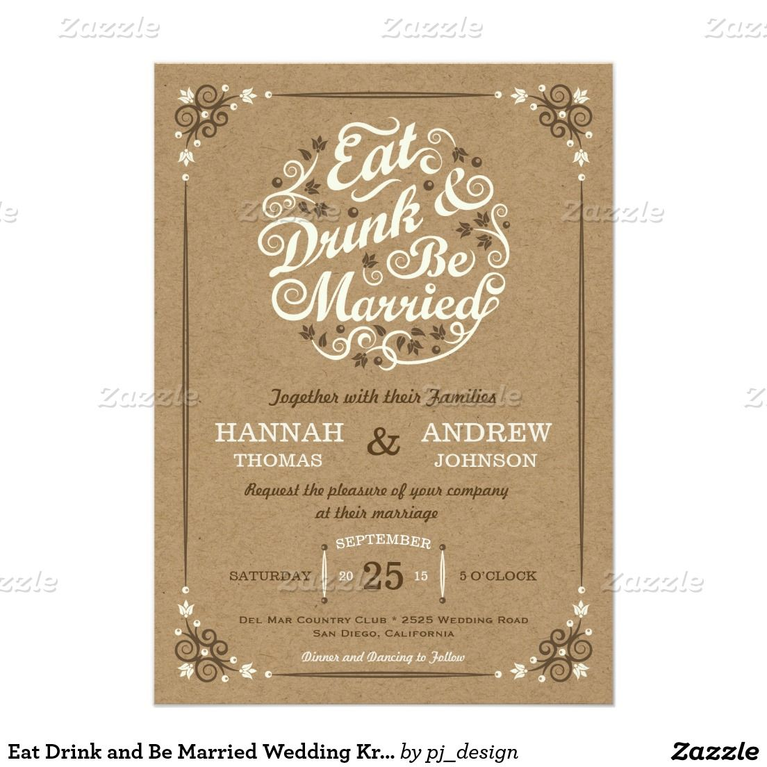 Eat Drink and Be Married Wedding Kraft Invite