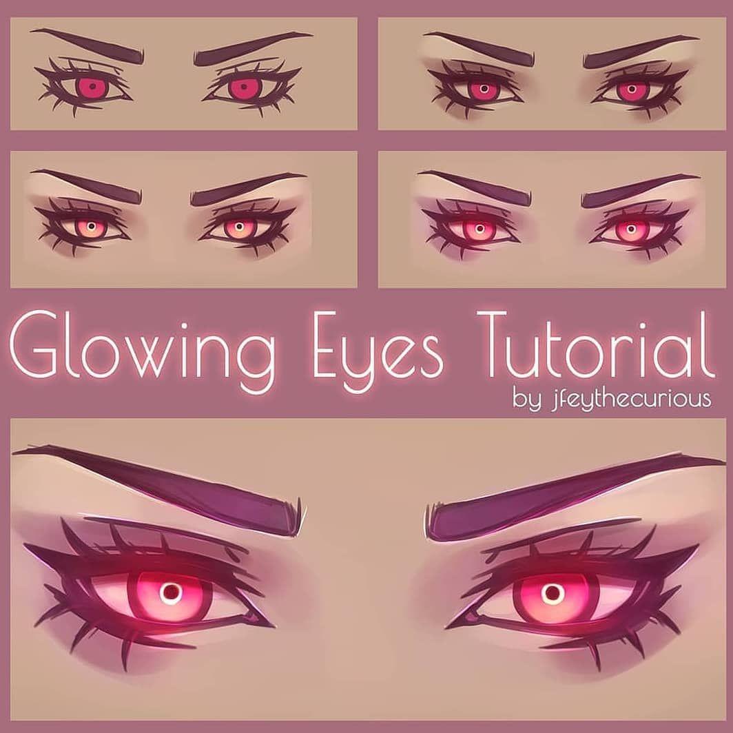 Glowing Eyes Source Credi In 2020 Eye Drawing Glowing Art Eye Drawing Tutorials