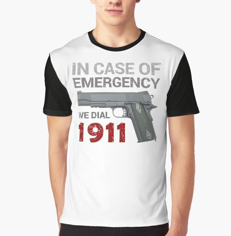 In Case Of Emergency We Dial 1911 Graphic T Shirt By Chapay In 2020 In Case Of Emergency Valentines Day For Men Emergency