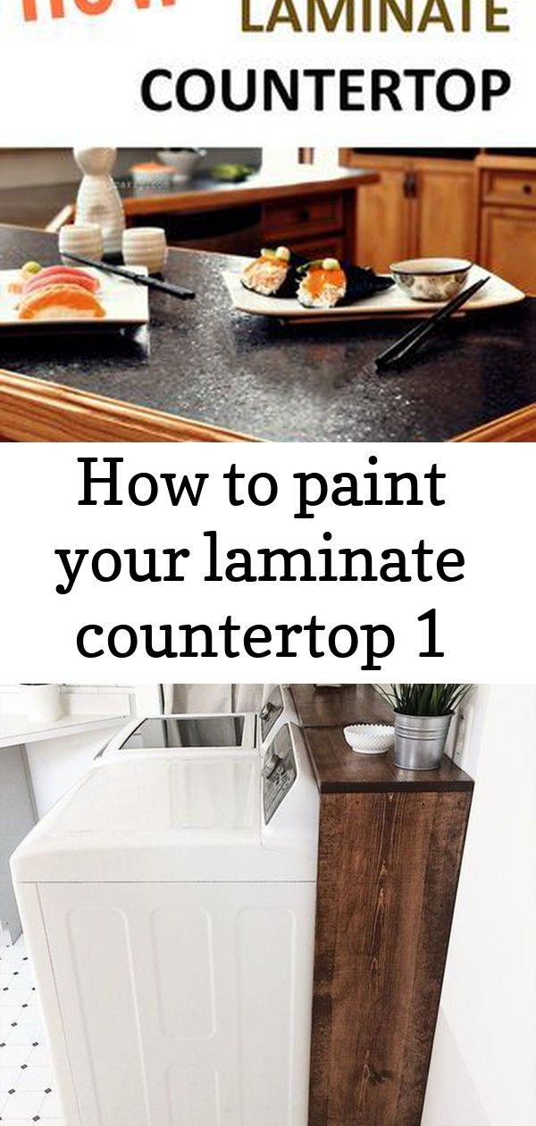 How to Paint Your Laminate Countertop 20+ Awesome Laundry