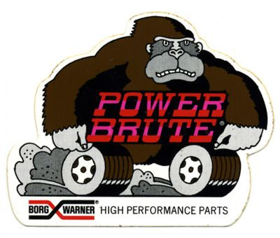 Borg warner hi performance power brute gorilla sticker