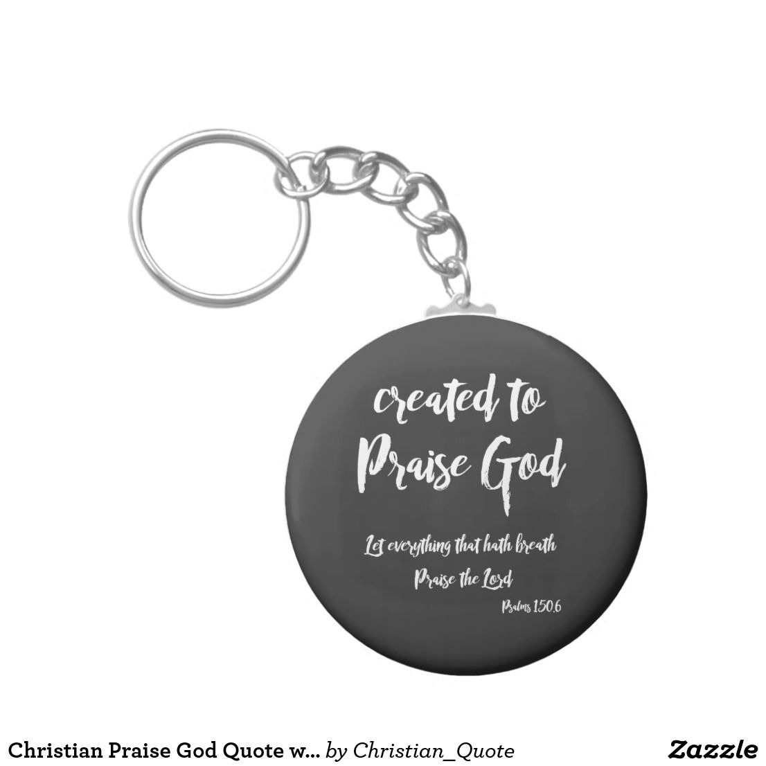 Christian praise god quote with bible verse keychain