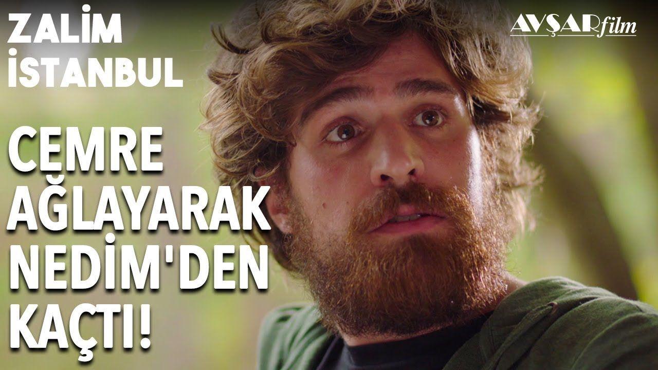 Cemre Nedim Den Kaciyor Dur Cemre Gitme Zalim Istanbul 17 Bolum Istanbul Youtube Film
