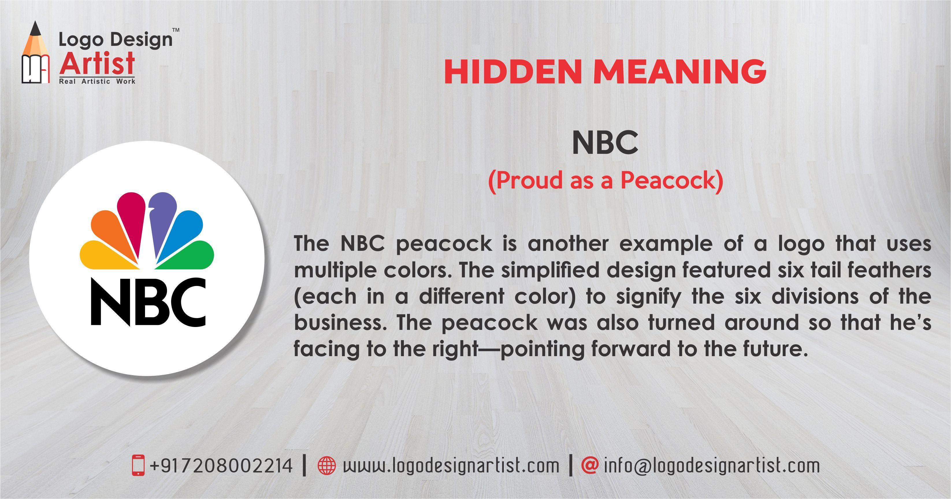 Hidden Meaning Of Logos Nbc Proud As A Peacock The Nbc Peacock Is Another Example Of A Logo That Uses Multiple Colors The Si Logo Design Meant To Be Logos