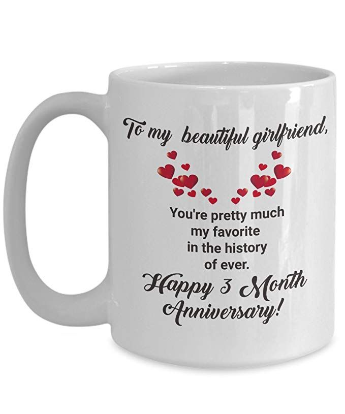 3 Month Anniversary Gifts for Girlfriend Dating Coffee Mug