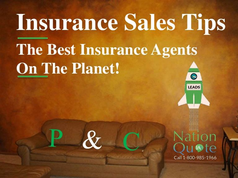 17 Insurance Sales Tips From The Best P C Insurance Agents On The