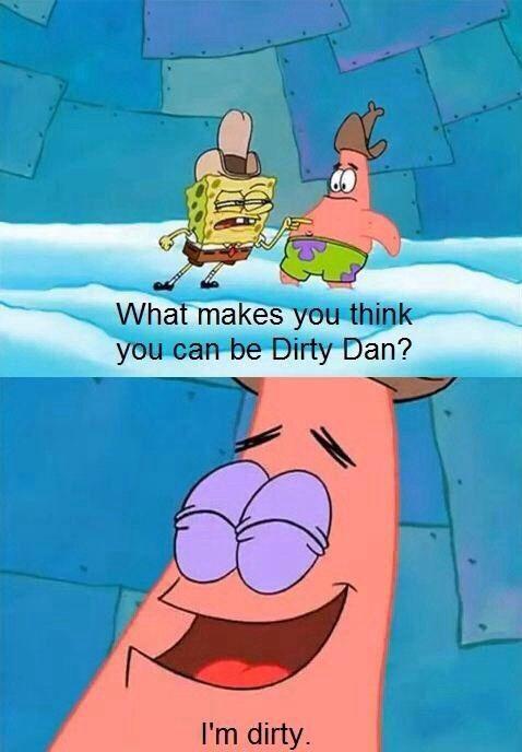 Spongebob Dirty Dan : spongebob, dirty, SpongeBob, SquarePants