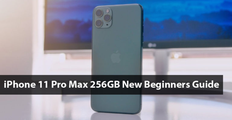 Iphone 11 Pro Max 256gb New Beginners Guide Iphone 11 Pro Manual User Guide Pdf Iphone 11 Iphone User Guide