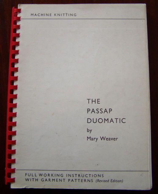 The Passap Duomatic by Mary Weaver for Passap Duomatic 80 Knitting ...