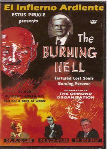 the burning hell el infierno ardiente christian movie