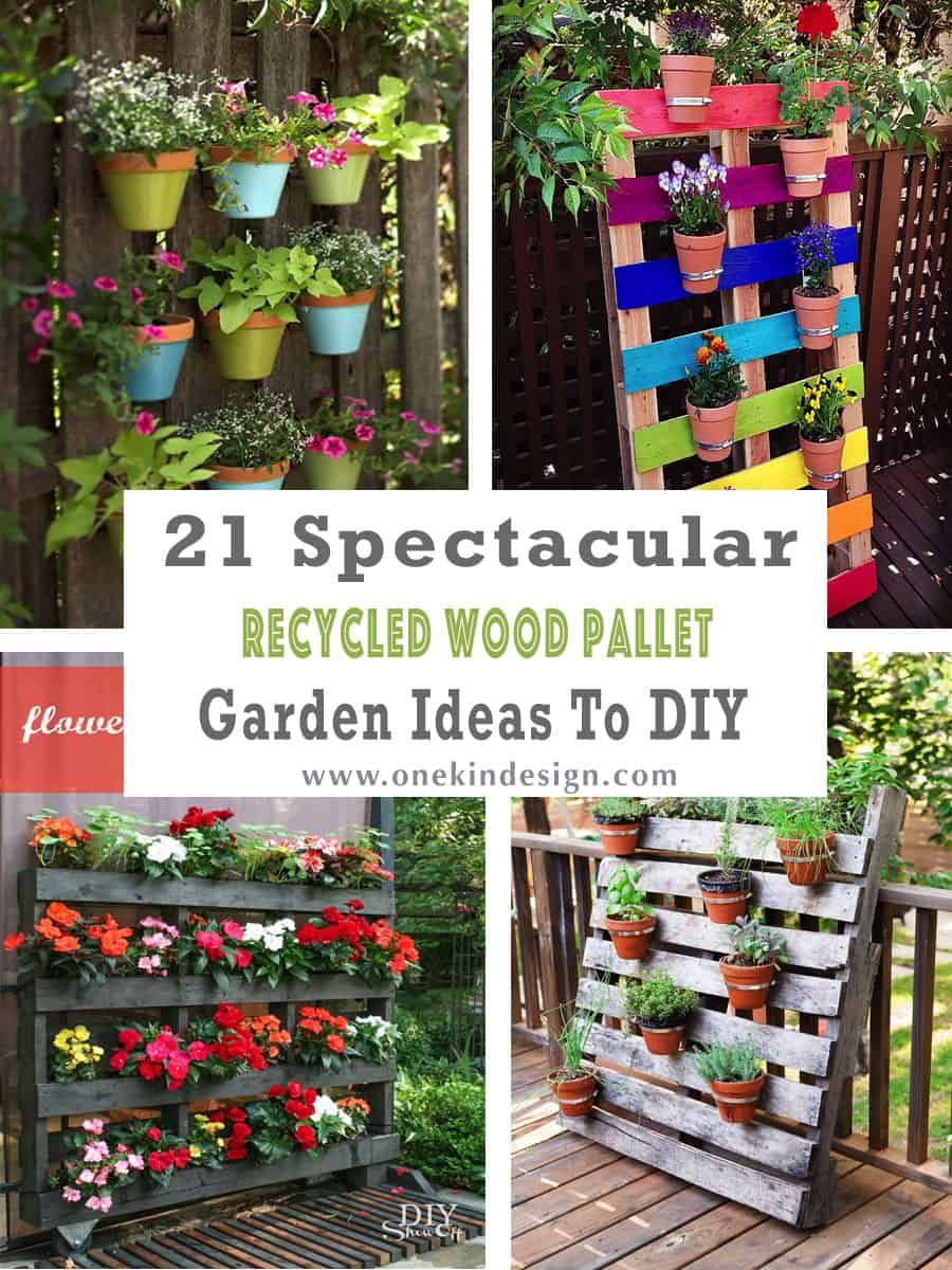 21 Spectacular Recycled Wood Pallet Garden Ideas To Diy Pallets Garden Herb Garden Pallet Pallet Garden Backyard garden ideas with pallets