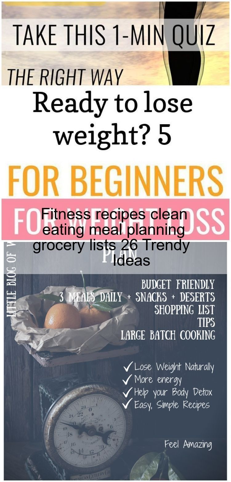Fitness recipes clean eating meal planning grocery lists 26 Trendy Ideas -  Fitness recipes clean ea...