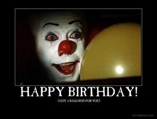 pennywise happy birthday Gotta love Pennywise   Birthday and other happy's   Happy birthday  pennywise happy birthday