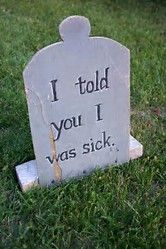 image result for funny halloween tombstone sayings - Funny Halloween Tombstones