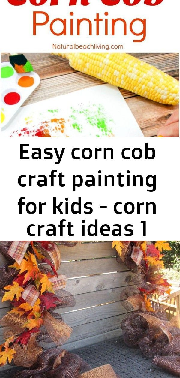 Easy corn cob craft painting for kids - corn craft ideas 1 Fun Corn Cob Craft Painting for Kids, Thanksgiving Crafts, Thanksgiving Arts Crafts, Corn Cob Painting, Easy Fall Crafts for preschoolers, Farm Preschool Theme activities, Easy Thanksgiving Crafts Kids Love 10' Fall Garland Fall Leaf Garland Fall Deco Mesh Garland   Etsy XL Large fall thanksgiving floral lantern swag candle lantern image 1