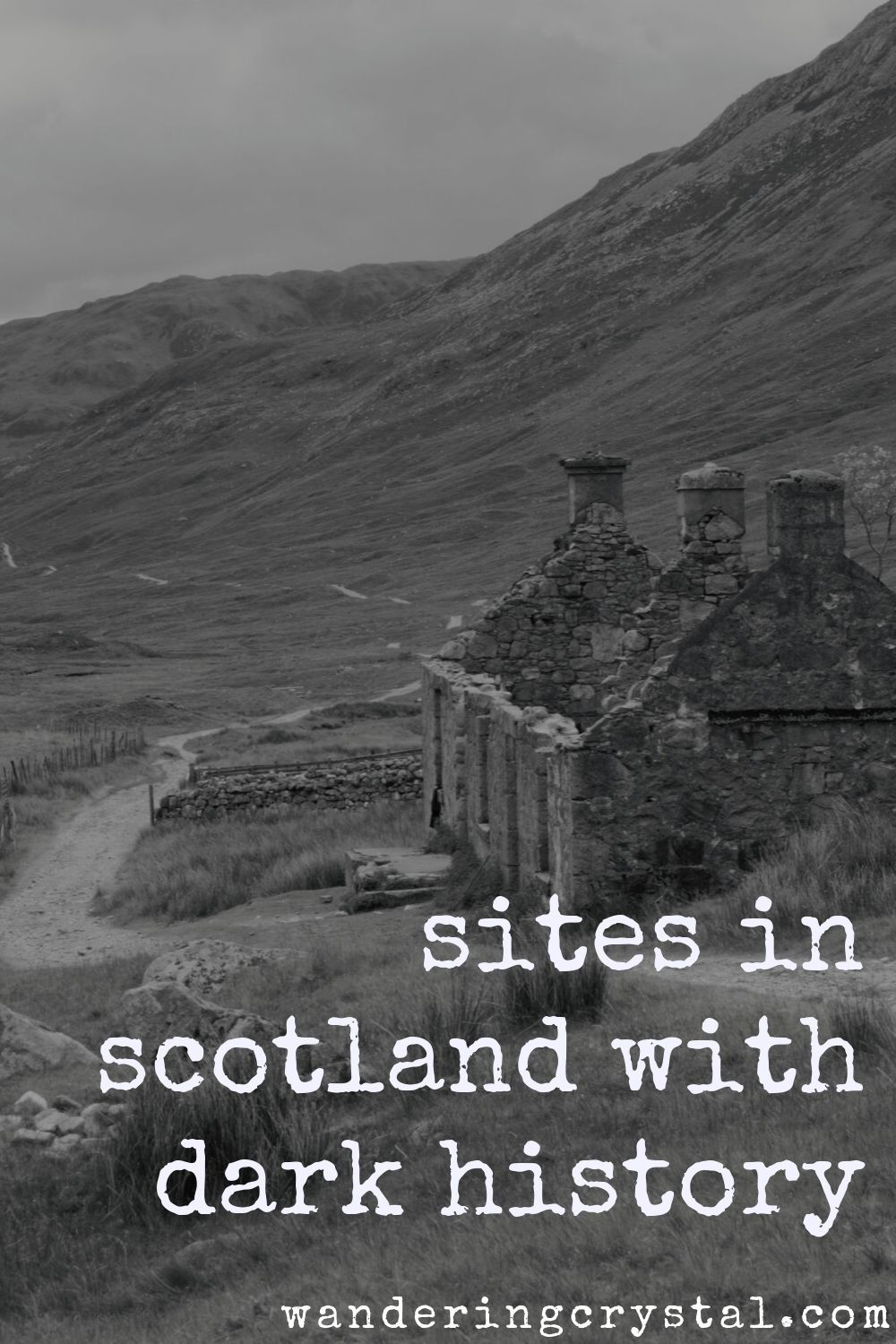 Sites in Scotland with Dark History