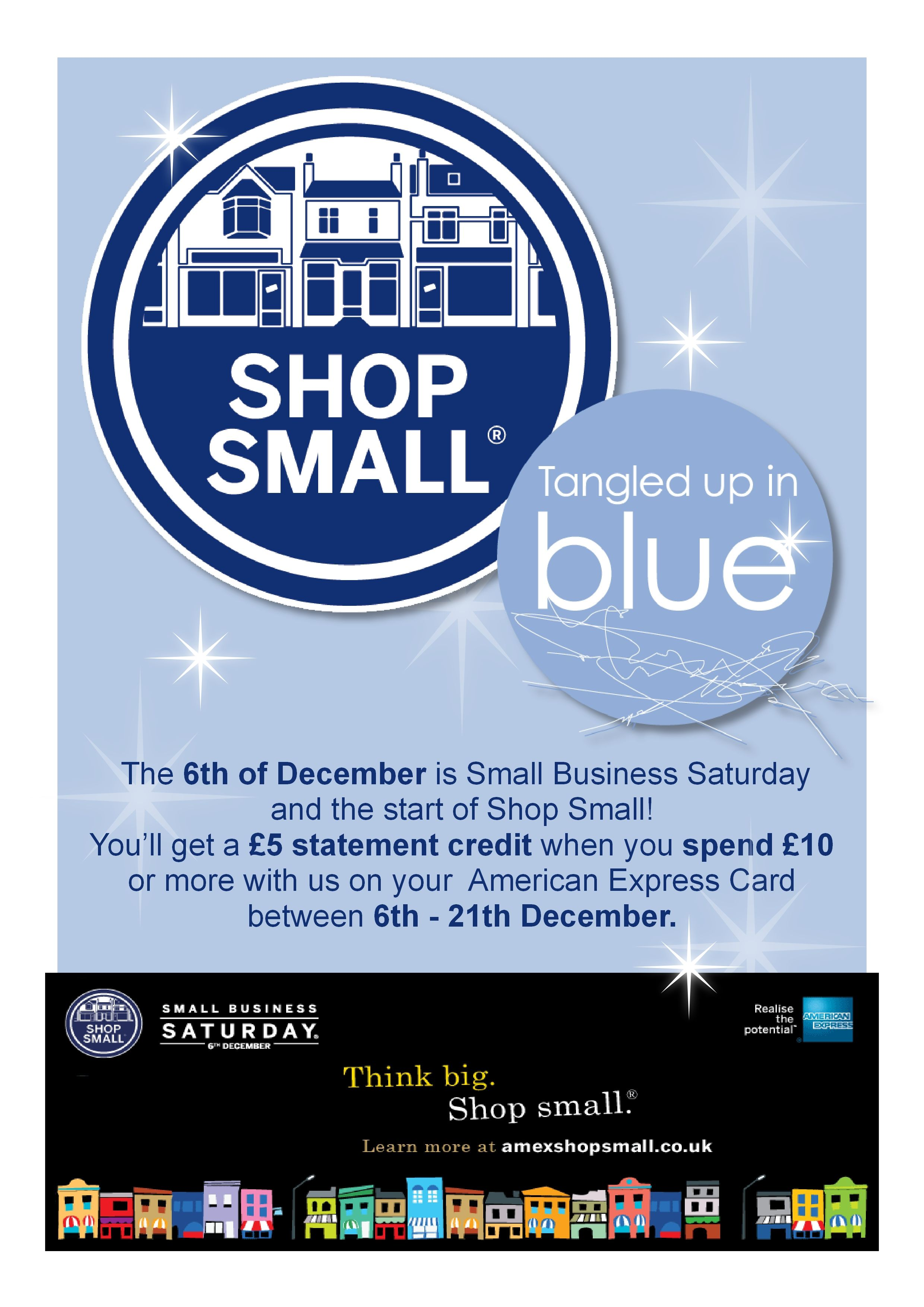 Be rewarded for supporting small businesses like ours during Shop Small. Spend £10 or more with us on your American Express Card between 6-21 December and get a £5 statement credit.  TUIB :) x