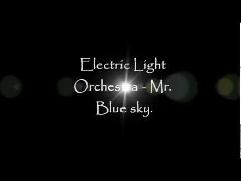 Electric Light Orchestra (ELO) - Mr  Blue sky [Lyrics