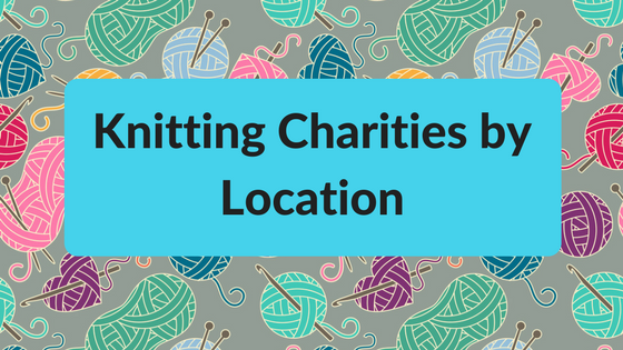 Knitting Charities by Location - Knitting for Charity ...
