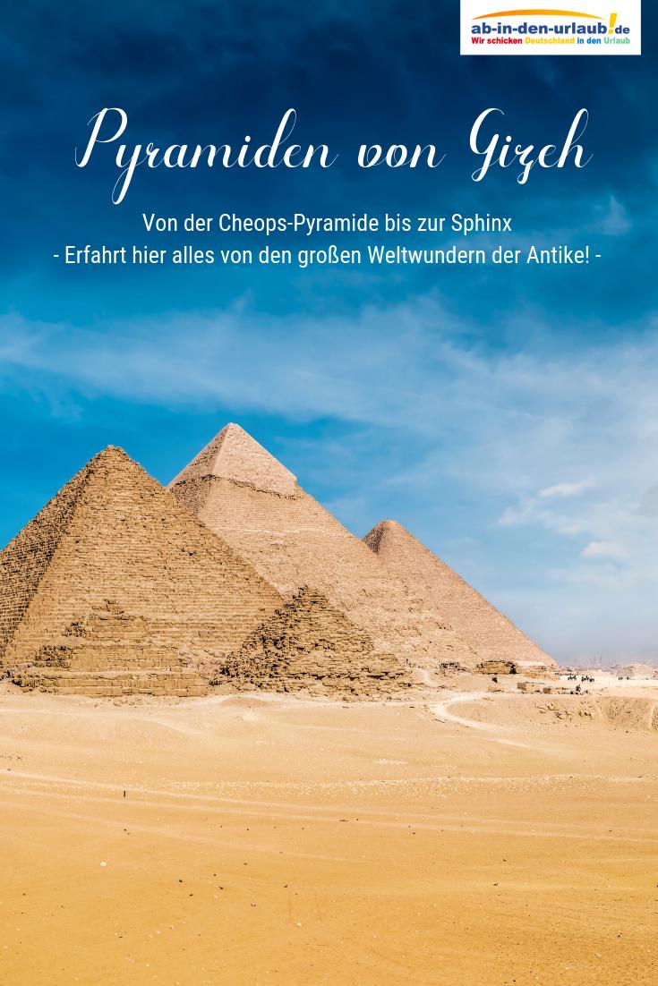 Pyramiden Von Gizeh Tipps Fur Das Highlight In Agypten Pyramiden Von Gizeh Pyramiden Pyramiden Agypten