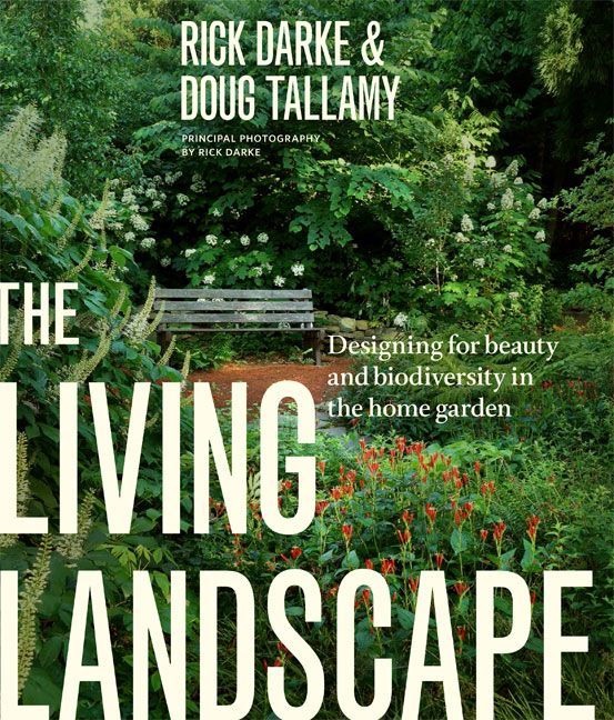 The Living Landscape: Designing for Beauty and Biodiversity in the ...