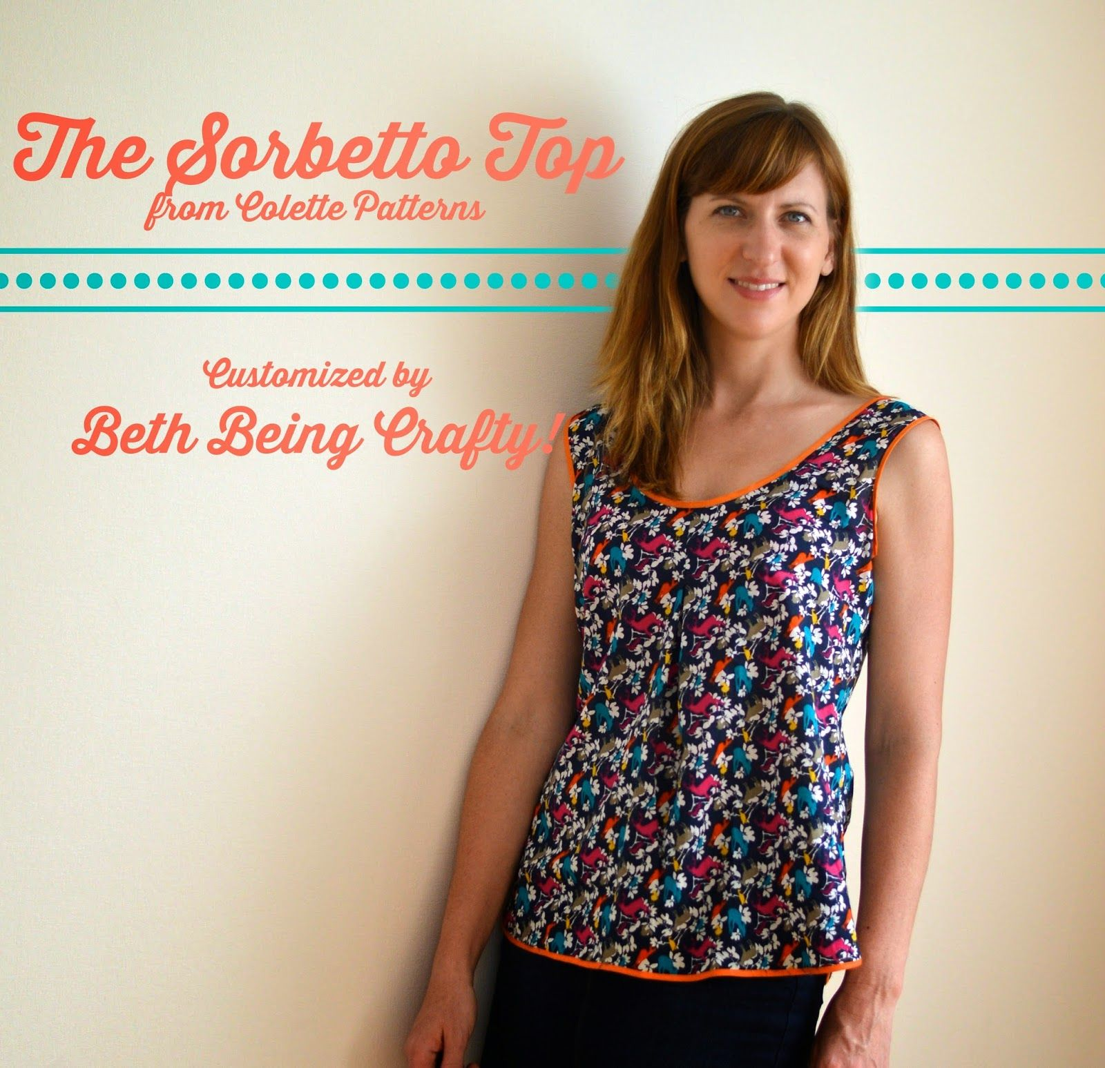 Some customizations on the free Sorbetto Top pattern from Colette ...
