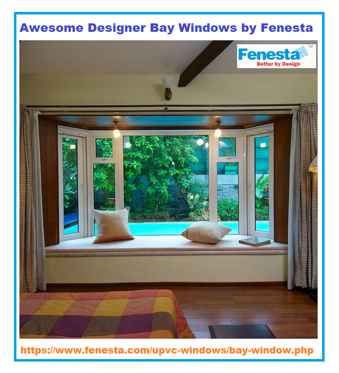 The Bay Window Designs Are Give A Unique Look For Your House S Interior Fenesta Offers A Wide Verity Of Bay Bay Window Design Wooden Window Design Bay Window