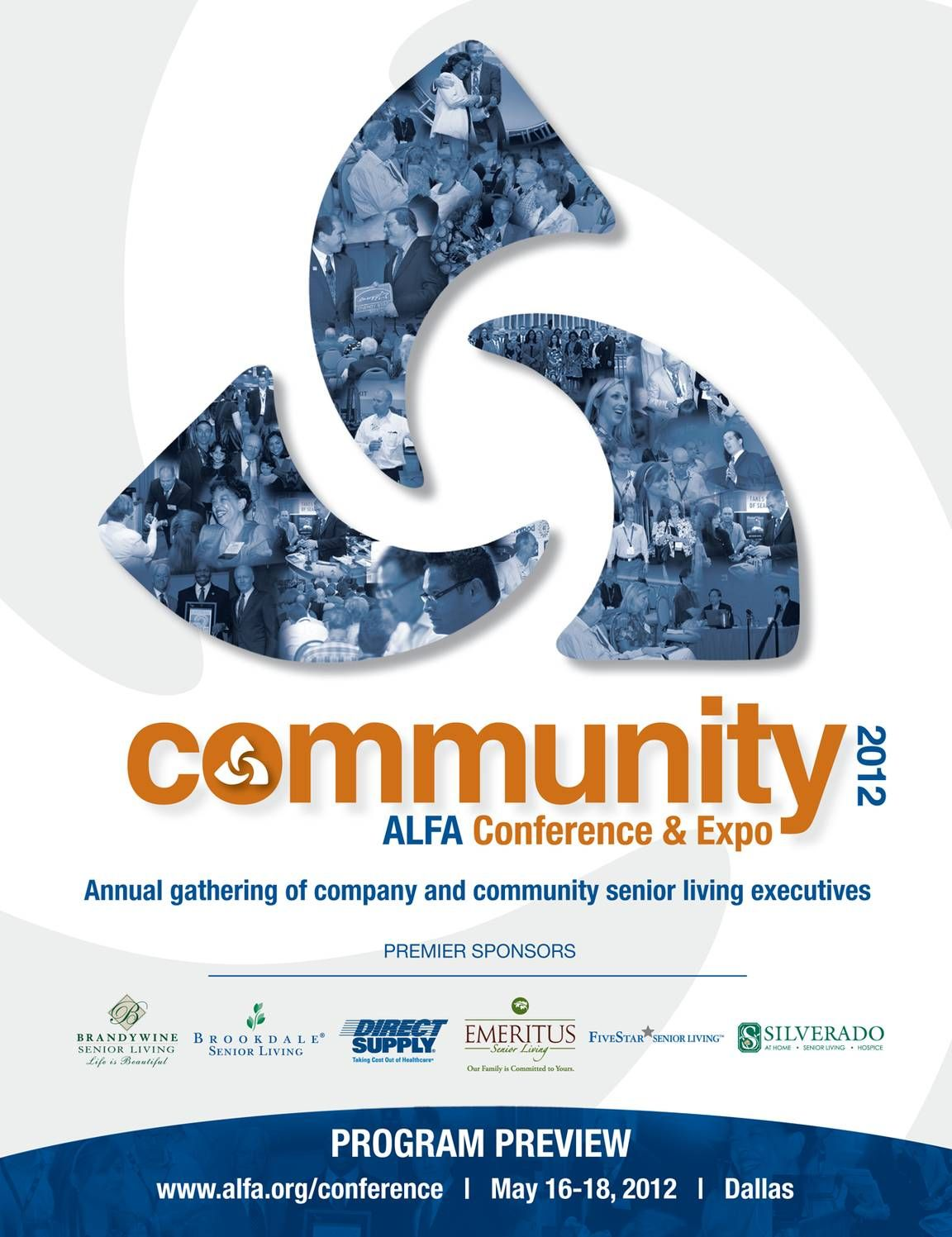 COMMUNITY 2012 program preview. More information about the annual ALFA Conference can be found at alfa.org/conference.