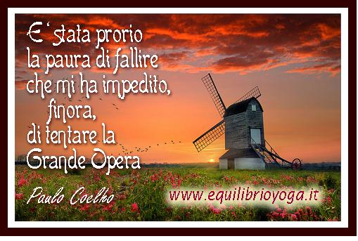 Paura di fallire frase di paulo coelho infoline www - Prenatal porta di roma ...