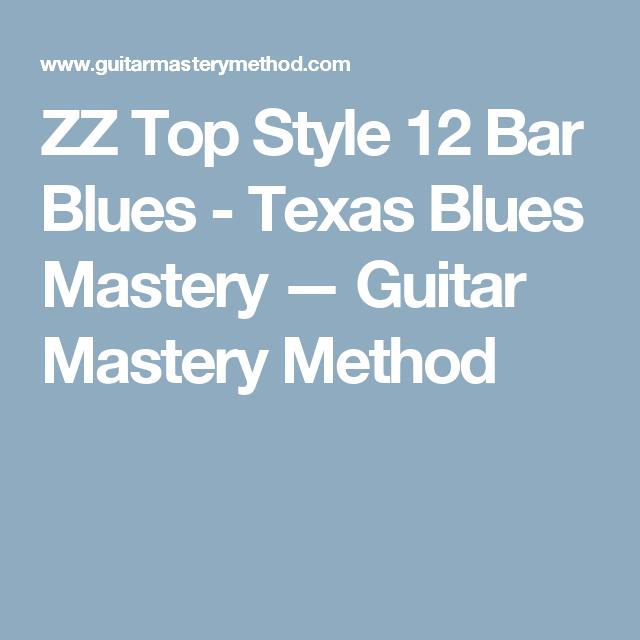 ZZ Top Style 12 Bar Blues - Texas Blues Mastery — Guitar Mastery Method