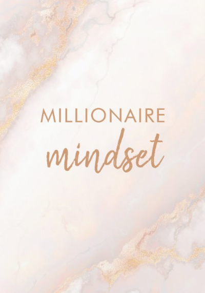Millionaire Mindset Quote Poster - Encouraging Inspirational Gift Idea