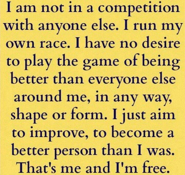 I'm free to be me.
