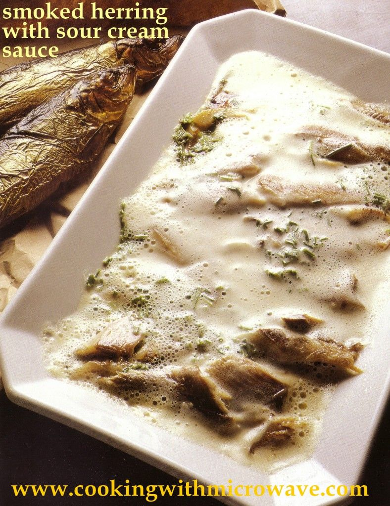 Smoked Herring With Sour Cream Sauce For Microwave Sour Cream Sauce Herring Recipes Herring