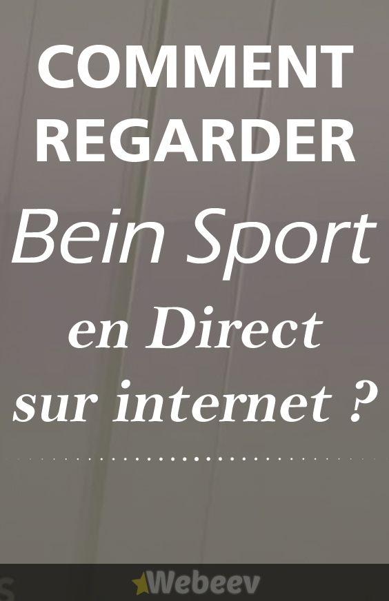 Bein Sport En Streaming Sur Pc : sport, streaming, Regarder, Sport, Direct, Internet., Streaming, Sports, Ligne, Foot,, Rugby,, Ba…, Sport,, Ligne,
