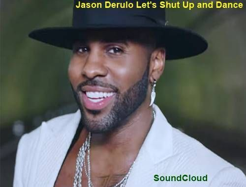 Jason Derulo Let's Shut Up and Dance - Pagalworld Mp3 Song