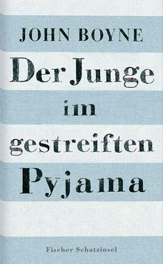 """John Boyne: """"Der Junge im gestreiften Pyjama"""""""