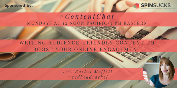 November 7 Content Chat Recap: Writing Audience-Friendly Content to Boost Your Online Engagement #digitalmarketing