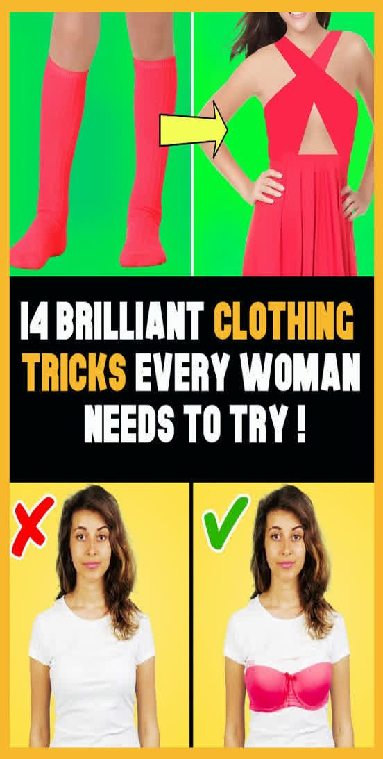14 Brilliant Clothing Tricks Every Woman Needs To Try !!!
