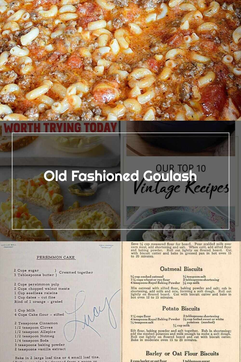 Vintage Recipes Old Fashioned Goulash