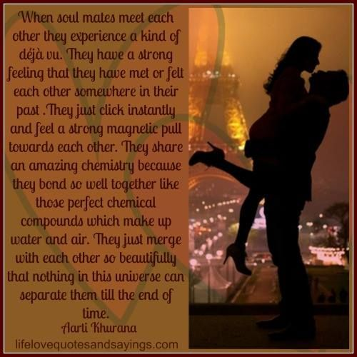 Soulmates Chemistry Quotes Soulmate Love Quotes