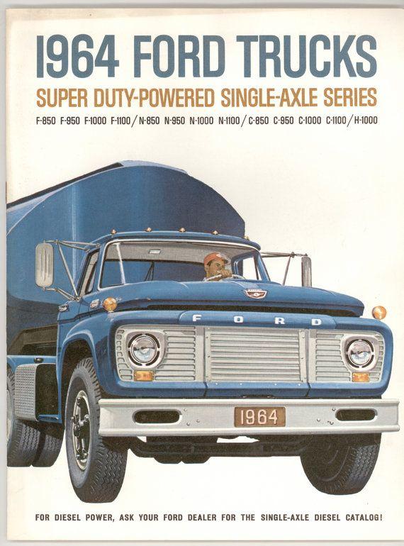 1964 Ford Trucks Super Duty Powered Single Axle Series Diesel Etsy In 2020 Ford Trucks 1964 Ford Ford Super Duty Trucks