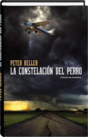 La constelación del perro  Peter Heller
