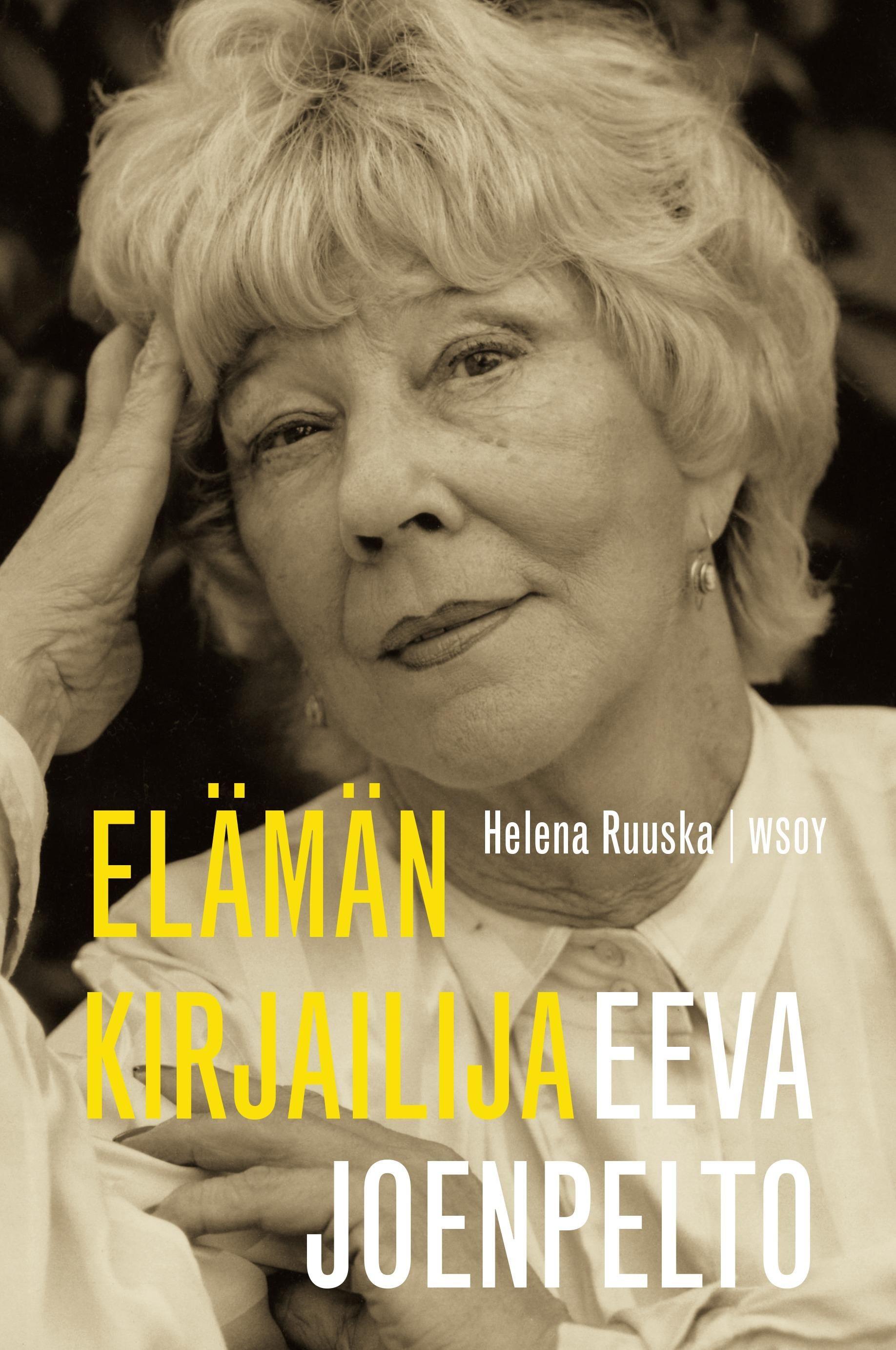 Eeva Joenpelto. Elämän kirjailija - Helena Ruuska - #kirja